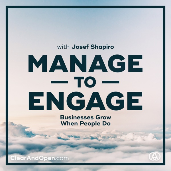 Manage to Engage | Businesses Grow When People Do