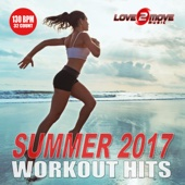 Summer 2017 Workout Hits - Non-Stop Mix 130 BPM