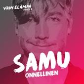 Samu - Onnellinen (Vain elämää kausi 6) artwork
