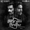 Vikram Vedha (Original Motion Picture Soundtrack)