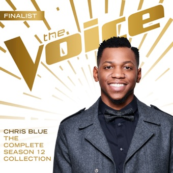 The Complete Season 12 Collection (The Voice Performance) – Chris Blue
