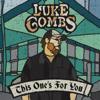 One Number Away - Luke Combs mp3