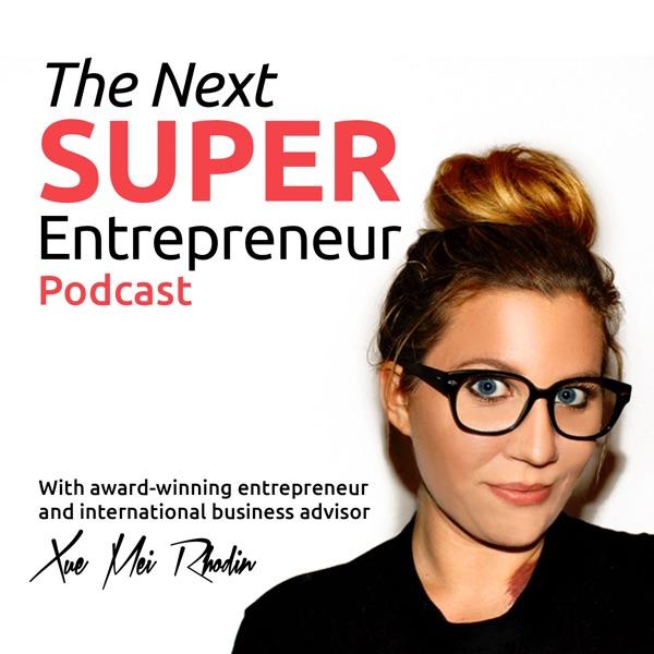 The Next Super Entrepreneur
