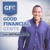 The Good Financial Cents Podcast | Investing, Building Wealth, Financial Freedom