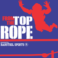 From The Top Rope podcast