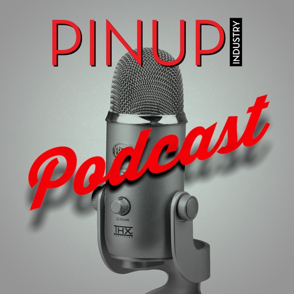 The Pinup Industry Podcast