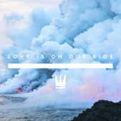 Capital Kings - Love Is on Our Side artwork