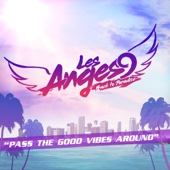 Les Anges 9 - Pass the Good Vibes Around illustration