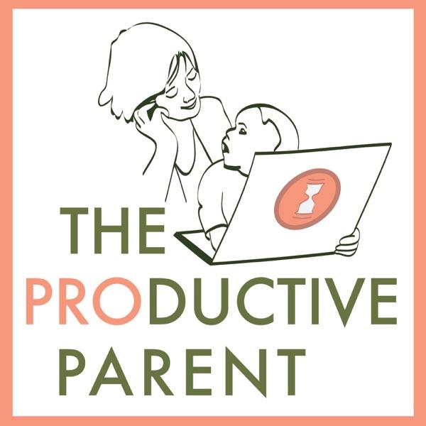 The Productive Parent