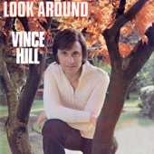 Vince Hill - Look Around (And You'll Find Me There) [2017 Remastered Version] artwork