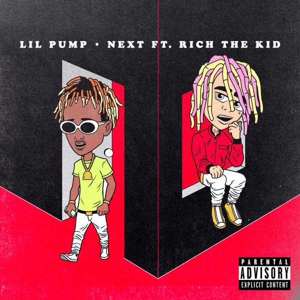 Next feat Rich the Kid - Single Lil Pump CD cover