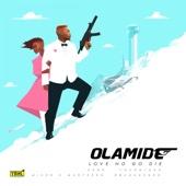 Love No Go Die - Olamide