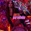 Paradinha - Anitta mp3