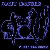 Matt Dagger & the Dizzidents - Det här är mitt land bild