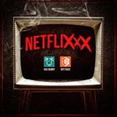 Netflixxx - Brytiago & Bad Bunny