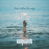 Keywest - The Little Things artwork