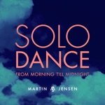 Solo Dance (From Morning Till Midnight) - Single