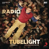 "Radio (From ""Tubelight"")"