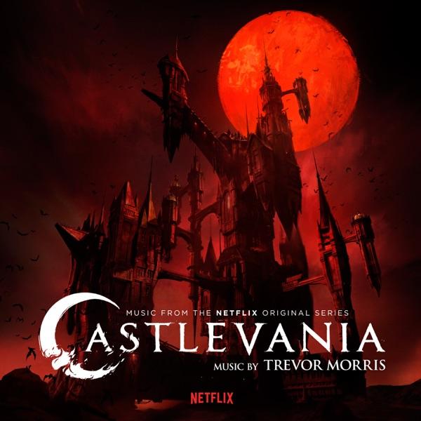 { Download } Trevor Morris -Castlevania (Music From The Netflix Original Series) Leak album
