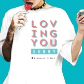 Kimmese - Loving You Sunny (feat. Den) artwork