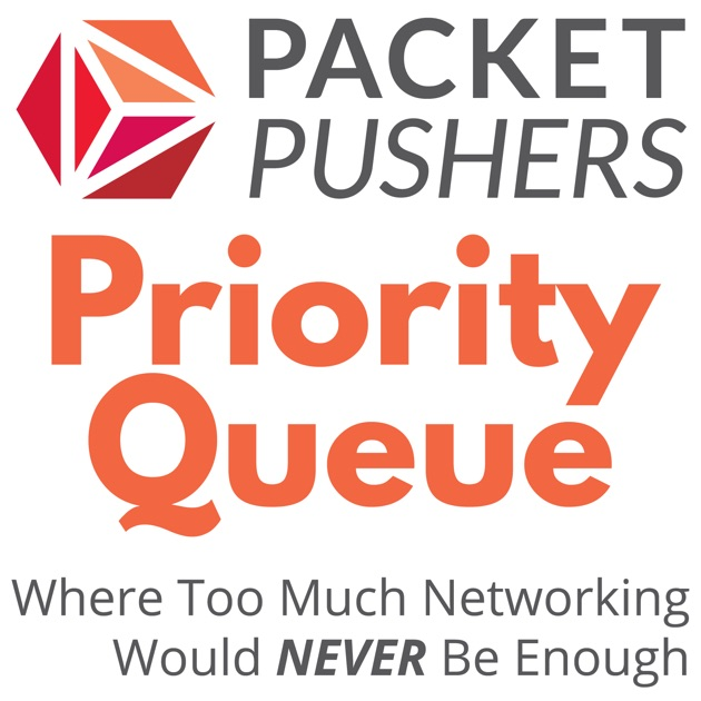 Packet Pushers - Priority Queue by Packet Pushers