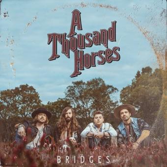 Bridges – A Thousand Horses