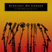 Straight No Chaser - Six Pack, Vol. 3 - EP  artwork