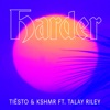 Harder (Feat. Talay Riley)