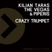 Kilian Taras & The Vegas & Piperis - Crazy Trumpet artwork