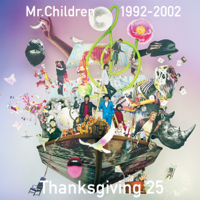 Mr.Children - Mr.Children 1992-2002 Thanksgiving 25 artwork
