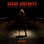 Dig Down - Single, Muse
