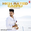 High Rated Gabru- Guru Randhawa & Manj Musik mp3