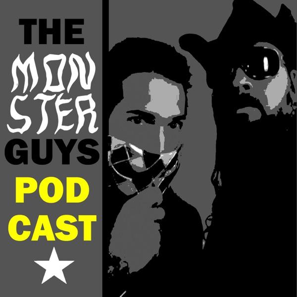 The Monster Guys Podcast