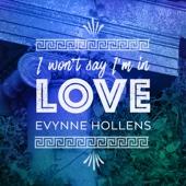 I Won't Say (I'm in Love)