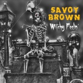 Savoy Brown - Witchy Feelin'  artwork