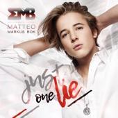 Matteo Markus Bok - Just One Lie (Radio Version) artwork
