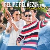 Vivo Pensando en Ti - Felipe Peláez & Maluma