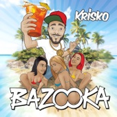 Krisko - Bazooka artwork