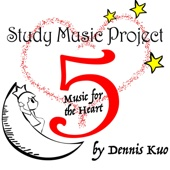 Study Music Project 5: Music for the Heart