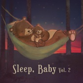 Sleep, Baby, Vol. 2 - Nursery Rhymes 123