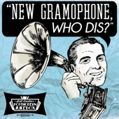 Scott Bradlee's Postmodern Jukebox - New Gramophone, Who Dis?  artwork