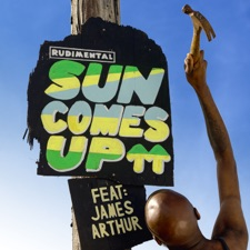 Sun Comes Up by Rudimental feat. James Arthur