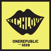 OneRepublic & Seeb - Rich Love artwork