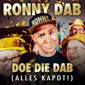 Doe Die Dab (Alles Kapot!)