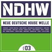 NDHW - Neue Deutsche House Welle, Vol. 3
