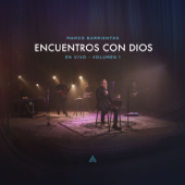 Encuentros Con Dios, Vol. 1 (En Vivo) [feat. Yvonne Muñoz]