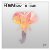 Make It Right (feat. Tyler Sjöström)