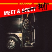 Meet & Beat - Kranium