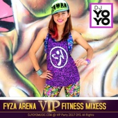 Fyza Arena Fitness Remixes (Vol. 1) [Live]