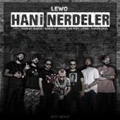 Hani Nerdeler (feat. Tankurt Manas, Kamufle, Kayra, Da Poet, Joker & Server Uraz)